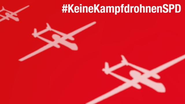 Aktion2 - Keine bewaffneten Drohnen - Appell an die SPD